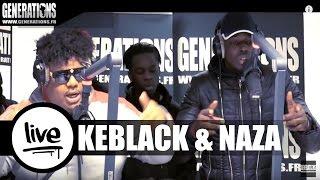 Keblack & Naza - Comment ? (Live des studios de Generations)