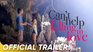 Official Trailer | 'Can't Help Falling In Love' | Kathryn Bernardo & Daniel Padilla