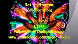 GET IT STARTED!! (Collaboration) SICK OUTRO