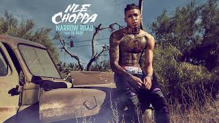 NLE Choppa - Narrow Road (ft. Lil Baby)