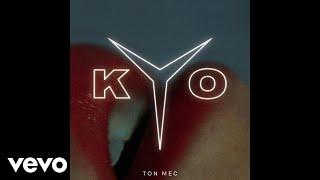 Kyo - Ton mec (Audio)