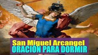 Oración para dormir a San Miguel Arcángel para tener un sueño tranquilo y evitar Pesadillas.