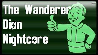 Nightcore - The Wanderer