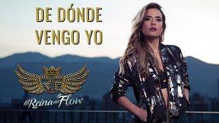 De dónde vengo yo - Yeimy La Reina del Flow 🎶 Canción oficial - Letra