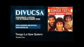 Rumba Tres - Tengo Lo Que Quiero - Divucsa