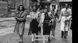 Bella ciao legendado (PT BR)