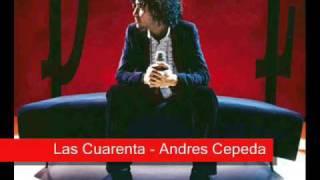 Las cuarenta - Andres Cepeda