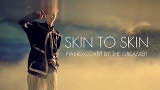 鹿晗 LUHAN - Skin to Skin piano cover