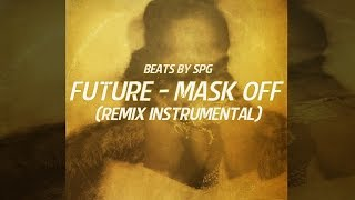 Future - Mask Off (Remix Instrumental) | Beats By SPG