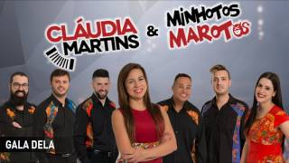 Cláudia Martins & Minhotos Marotos - Gala dela