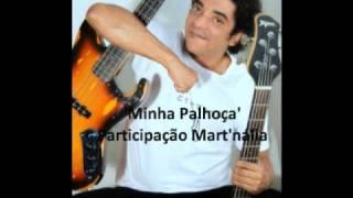 Arthur Maia e Mart'nália - Minha Palhoça