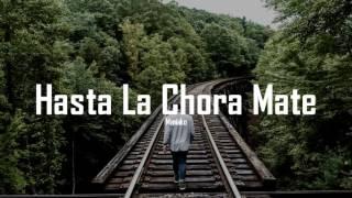 HASTA LA CHORA MATE - MANIAKO
