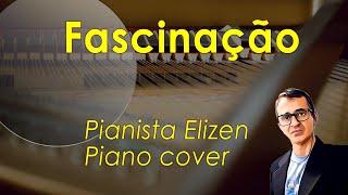 Elis Regina - Fascinação (piano cover)
