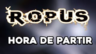 HORA DE PARTIR - ROPUS - LETRA (LYRIC VIDEO)