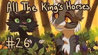 【All The King's Horses (Warriors, Hollyleaf) MAP | Part 26】