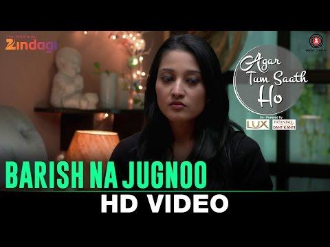 Na Barish Na Jugnoo Lyrics - Agar Tum Saath Ho | Asees Kaur & Romy