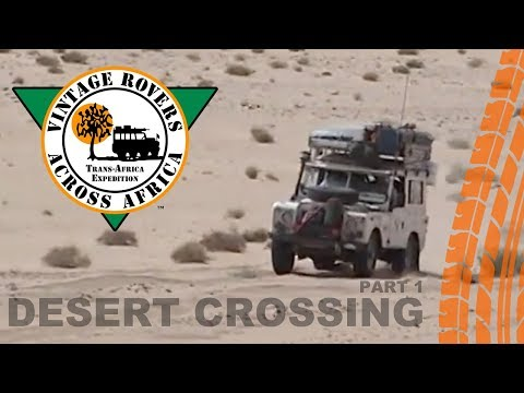 Desert Crossing – Part I