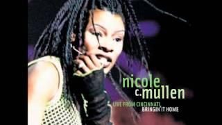 Nicole C. Mullen- Black White Tan (Live)