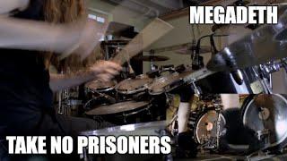 """Megadeth - """"Take No Prisoners"""" - DRUMS"""