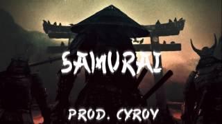 Gangster Rap Beat *Samurai* Trap Instrumental 2017 (Prod. By Cyrov)
