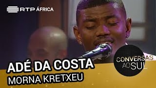 Adé da Costa - Morna Kretxeu