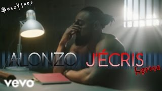 Alonzo - J'écris [ Best & Officiel Lyrics ] 2017