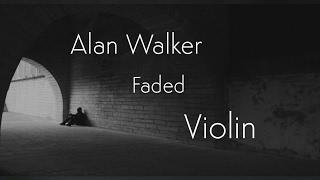 Alan Walker-Faded Violin