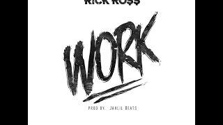 Rick Ross - Work Lyrics