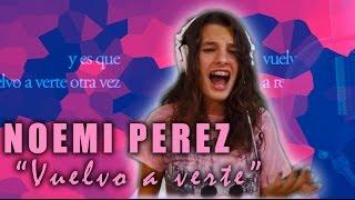 Malu - Vuelvo a verte (Cover By Noemi Perez)