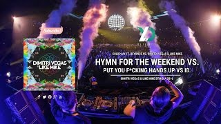 Hymn For The Weekend vs. Put Your F*cking Hands Up vs. ID. (DV&LM Bringing The Madness 2016)