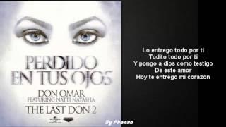 Perdido En Tus Ojos |Letra - Lyrics| - Don Omar Ft. Natti Natasha