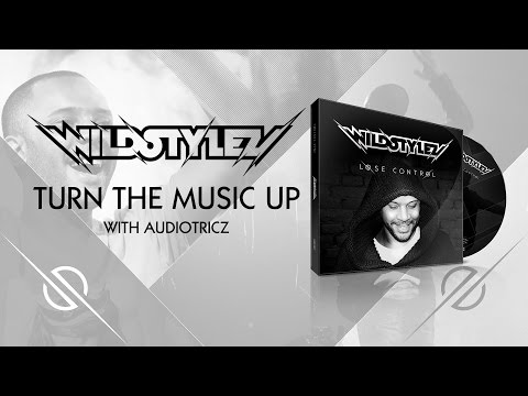 wildstylez-turn-the-music-up-with-audiotricz-wildstyleznl