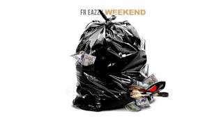 Fr Eazzy - The Weekend