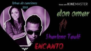 Don Omar encanto ft Sharlene taulé letra