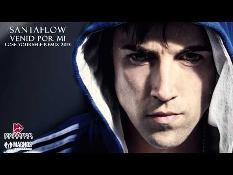 Venid Por Mi de Santaflow Letra y Video