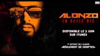 "Alonzo - freestyle en attendant ""La belle vie"""