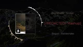 Stonebank - Soldier VS Rogue Rattlesnake ~ [REDACTED Mashup]