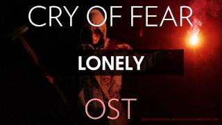 Cry of Fear Soundtrack: Lonely