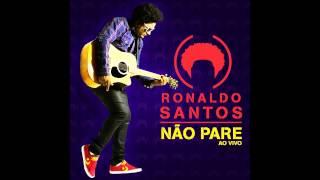 Ronaldo Santos - Deus Não Falhou