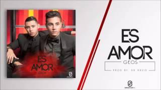 GEOS - Es Amor (Cover Audio)