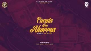Almighty - Cuenta De Ahorros [Official Audio]