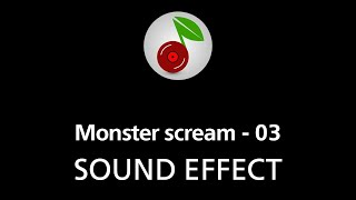 🎧 Monster scream - 03, SOUND EFFECT