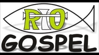 RiO Gospel -  My life is in your hands