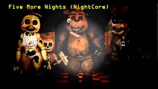 Five More Nights (NightCore) (Song By JT Machinima)