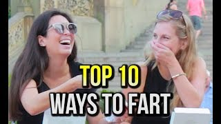 TOP 10 WAYS TO FART width=