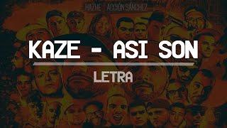 KAZE - ASI SON | LETRA
