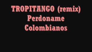 TROPITANGO (remix)