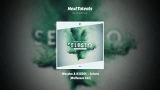 Wanden & R3CODE - Selesto (Wolfsnare Edit)