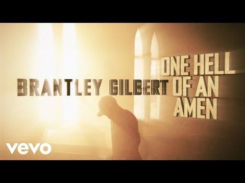 brantley-gilbert-one-hell-of-an-amen-behind-the-scenes-brantleygilbertvevo