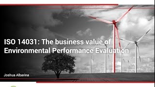 ISO 14031: The business value of Environmental Performance Evaluation width=